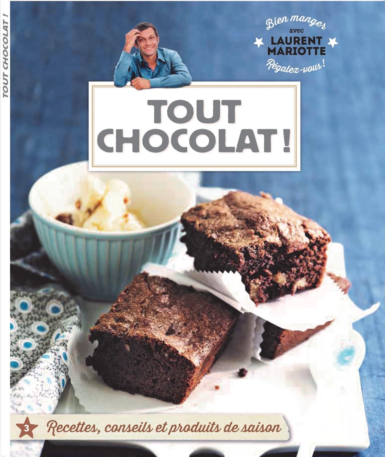 Retrouvez d 39 autres recettes chocolat es avec la collection bien manger laurent mariotte - Toutes les recettes de laurent mariotte ...