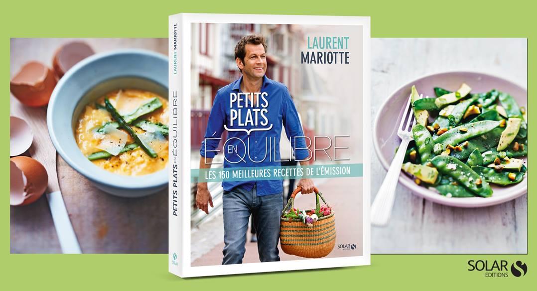 Pour commander le livre petits plats en quilibre c 39 est for Livre de cuisine mariotte